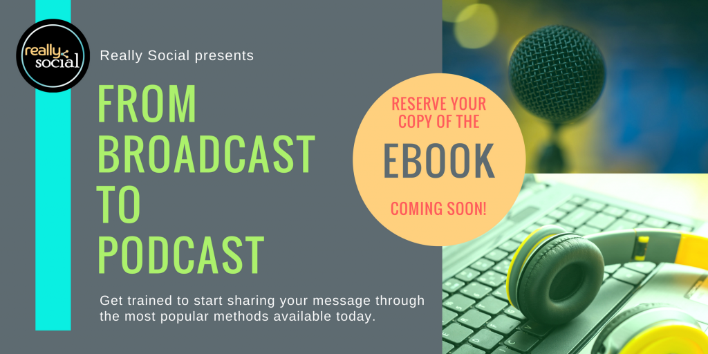 From Broadcast to Podcast eBook by Really Social | Rachel Moore